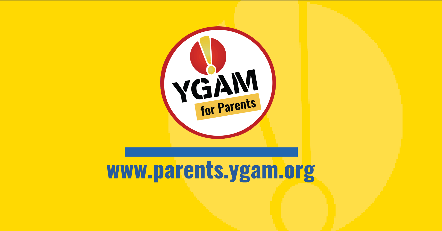 YGAM Launch Parent Hub